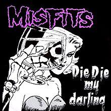 Misfits Die Die